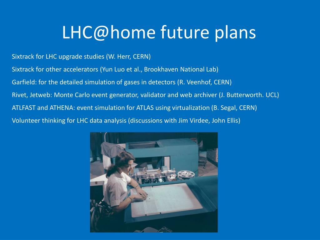 LHC@home future plans