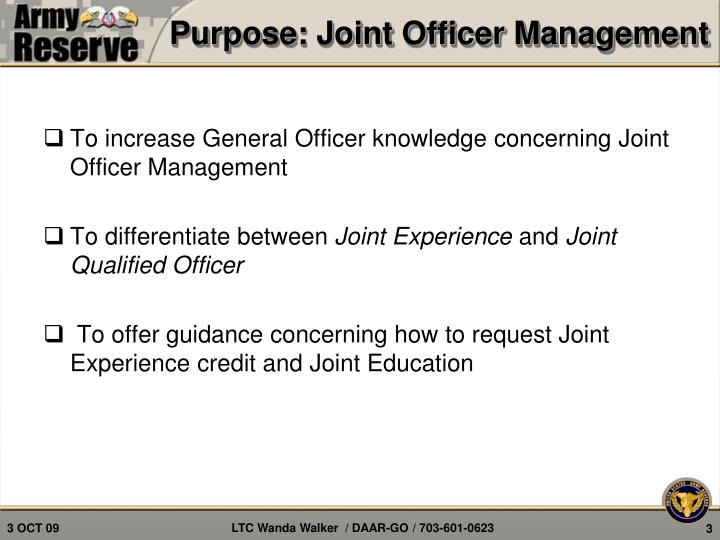 Purpose joint officer management