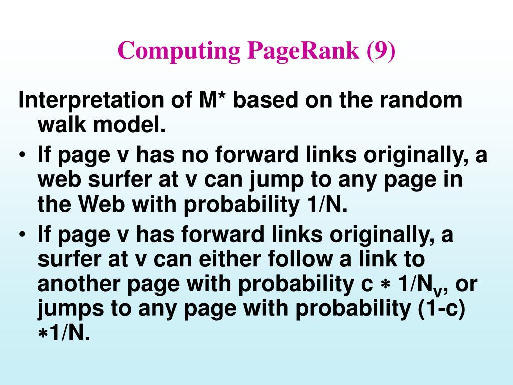 Computing PageRank (9)