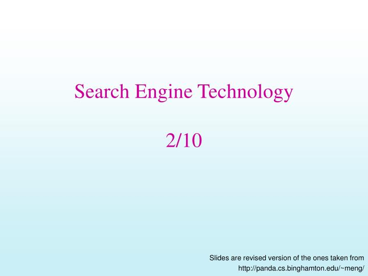 Search engine technology 2 10