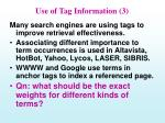 use of tag information 3