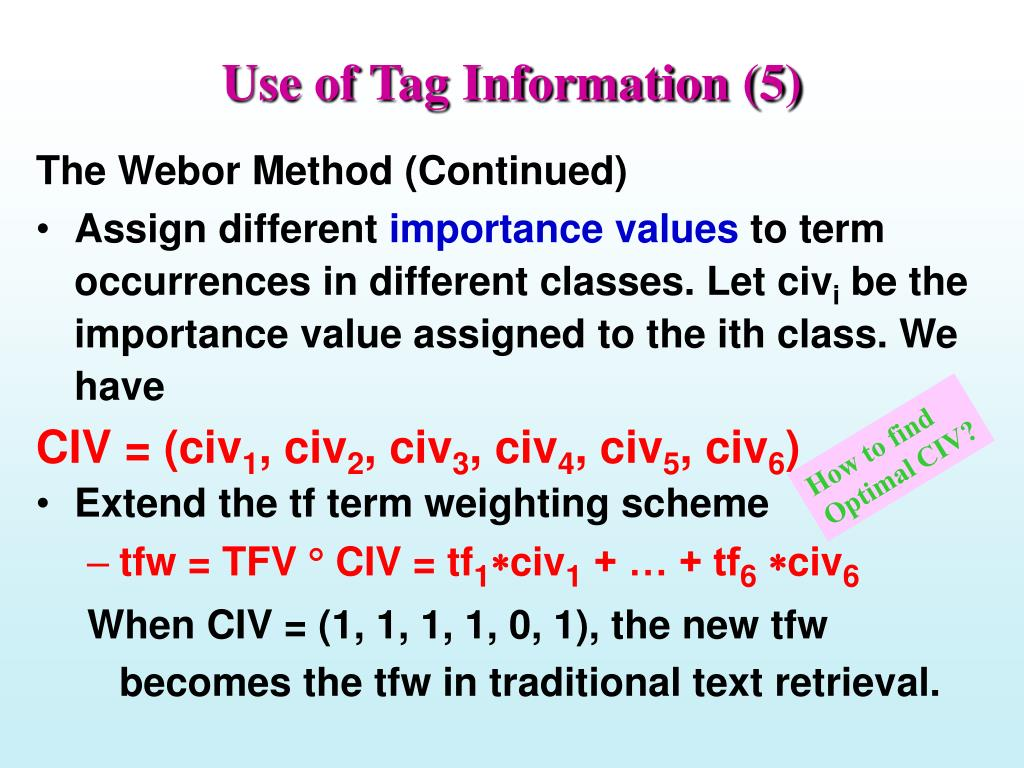 Use of Tag Information (5)