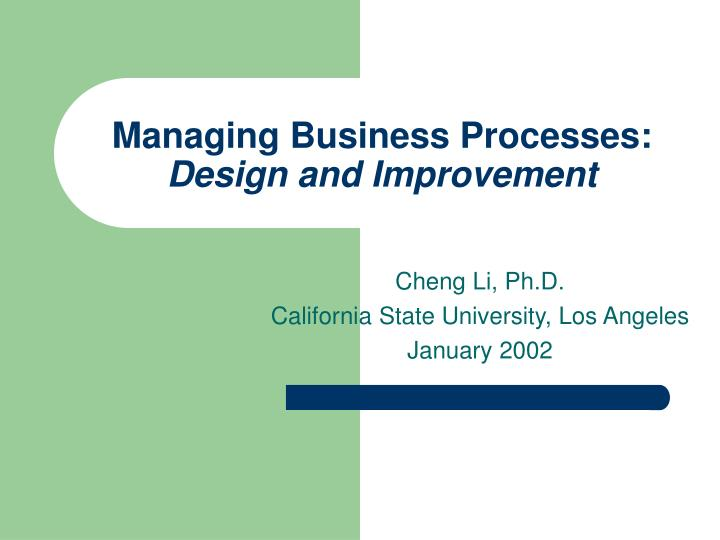managing business processes design and improvement n.