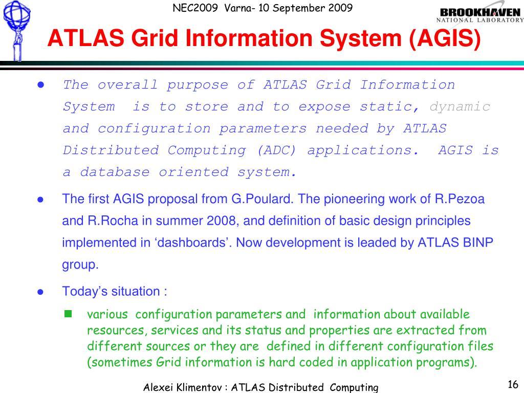 ATLAS Grid Information System (AGIS)