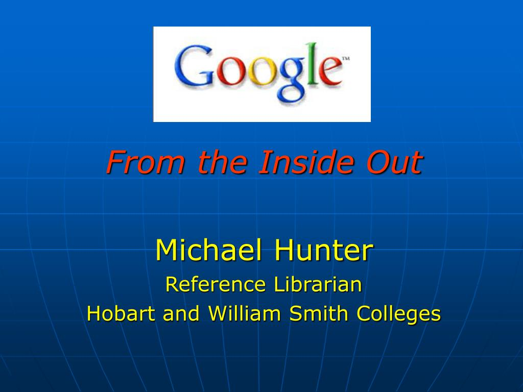 from the inside out michael hunter reference librarian hobart and william smith colleges l.