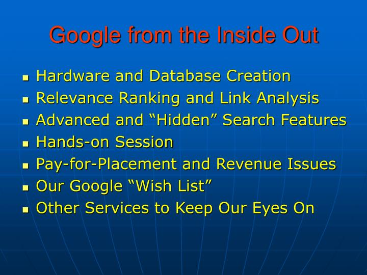 Google from the inside out