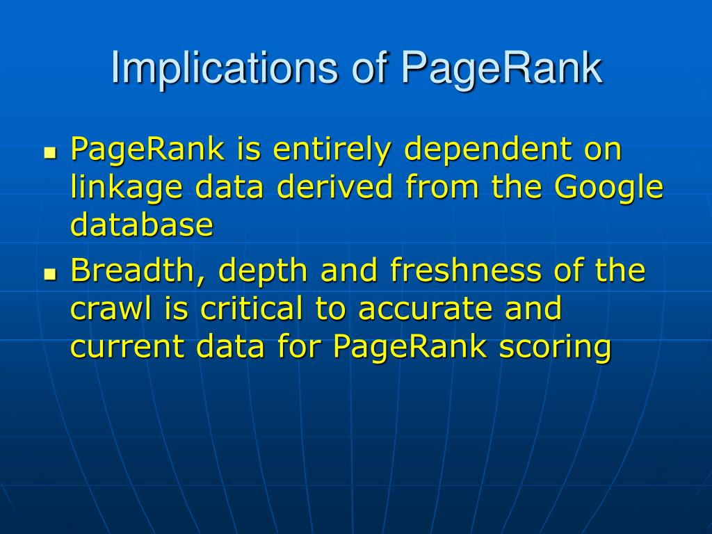 Implications of PageRank