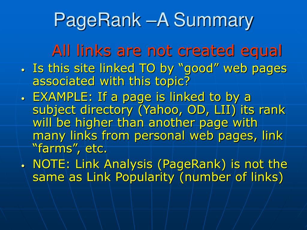 PageRank –A Summary