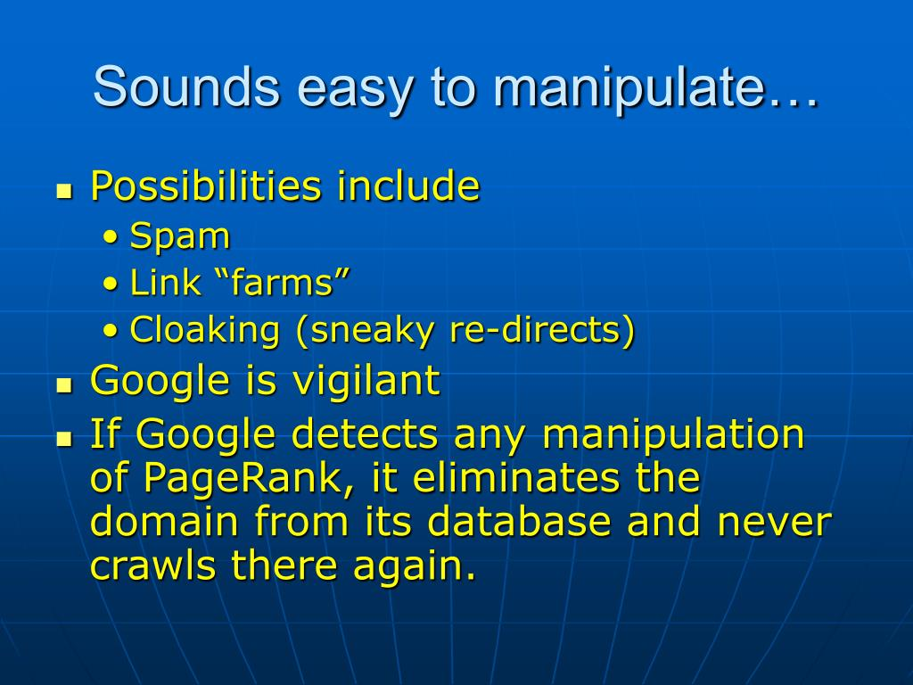 Sounds easy to manipulate…