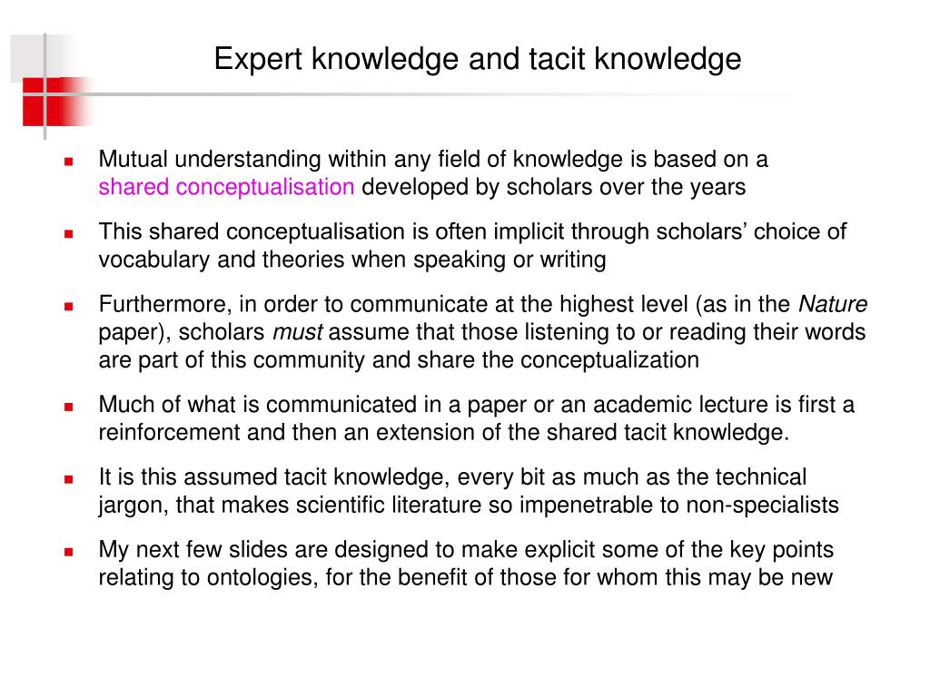 Expert knowledge and tacit knowledge