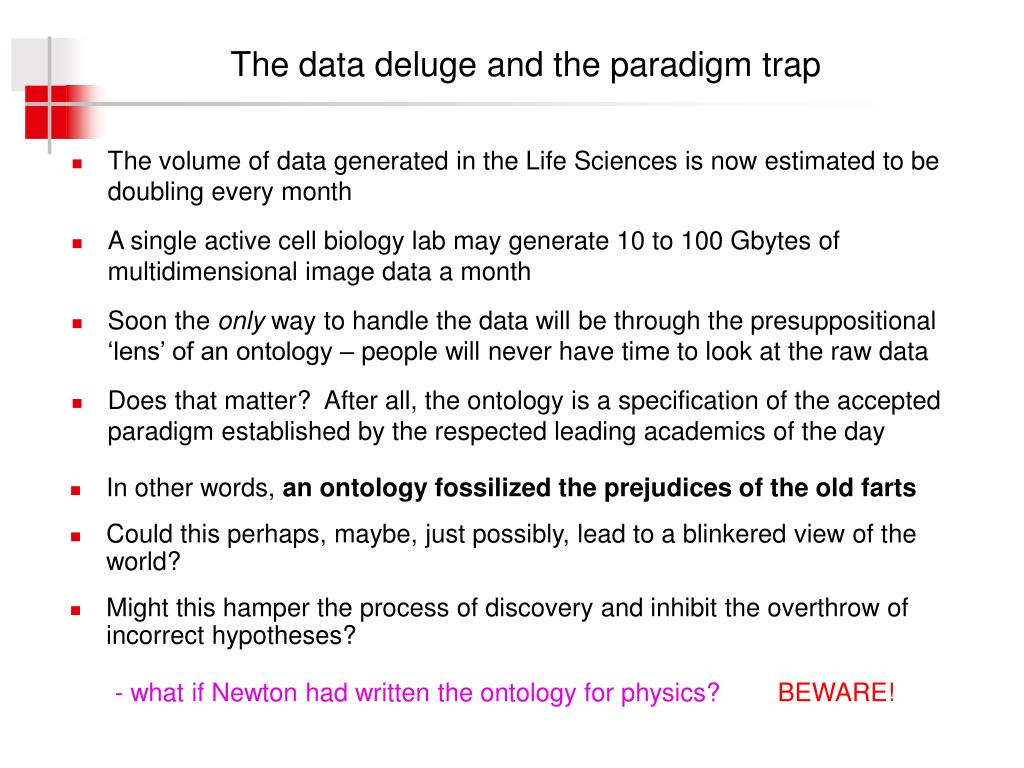 The data deluge and the paradigm trap