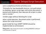 opera delayed script execution