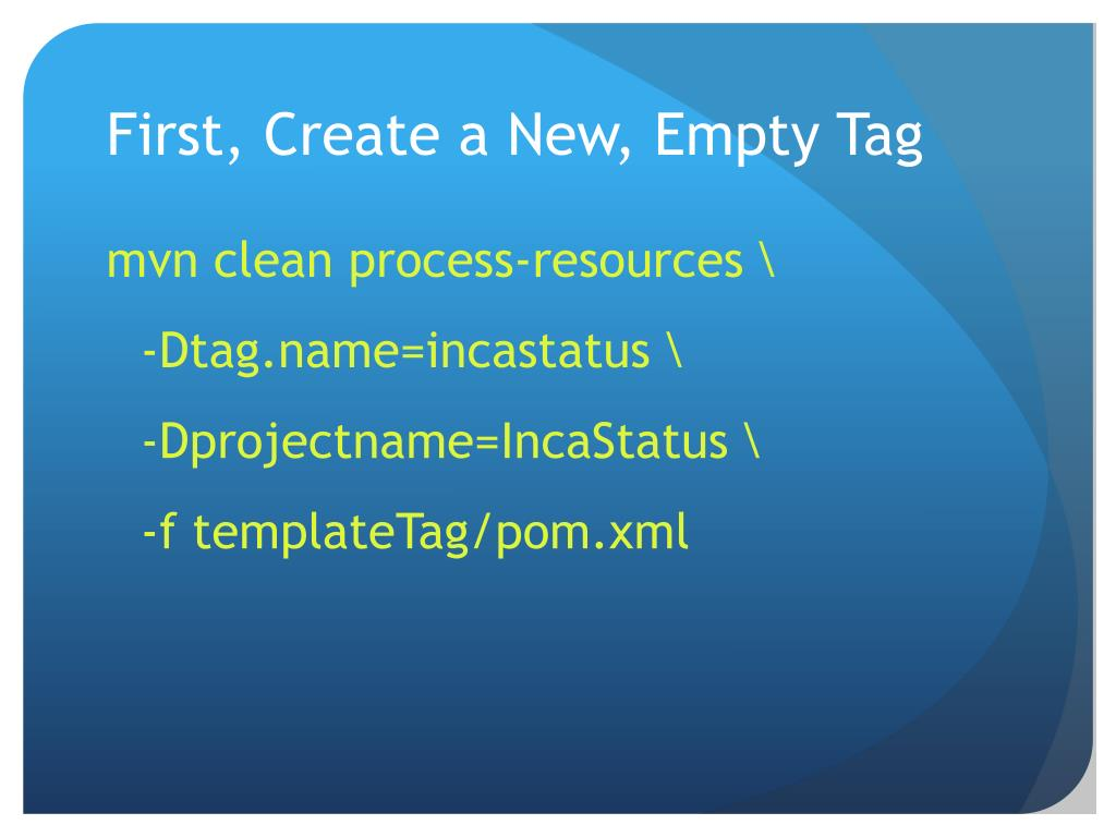 First, Create a New, Empty Tag
