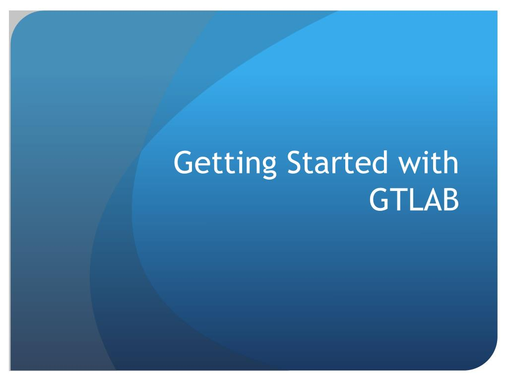 Getting Started with GTLAB