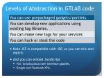 levels of abstraction in gtlab code