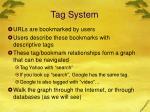 tag system