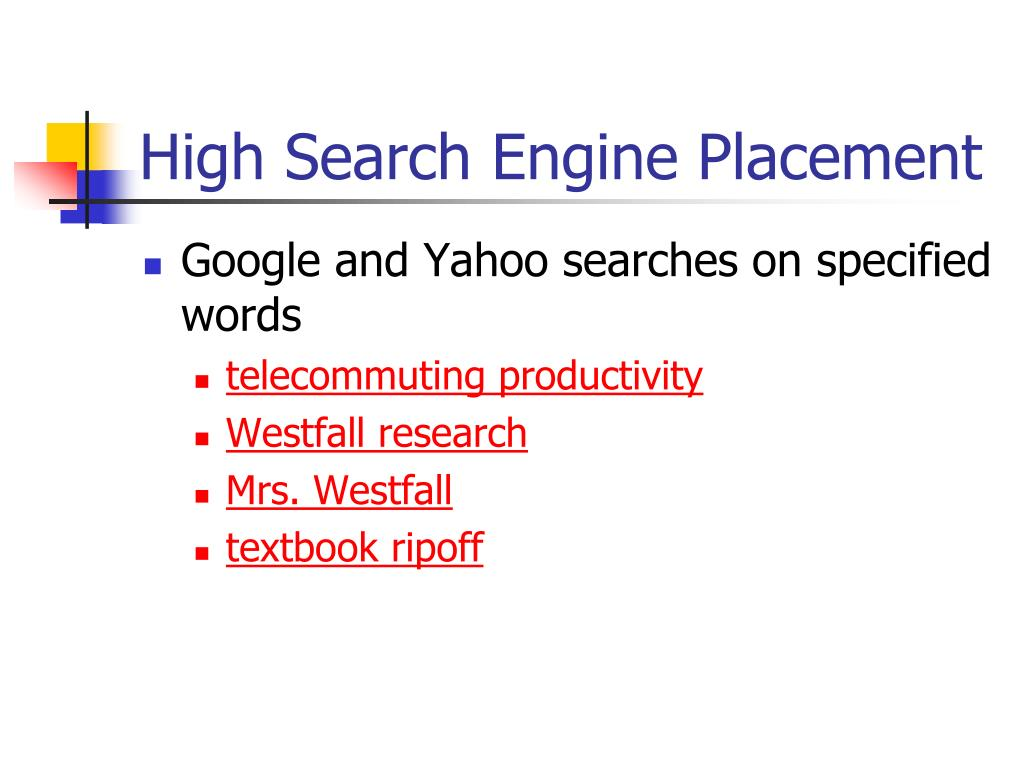 High Search Engine Placement