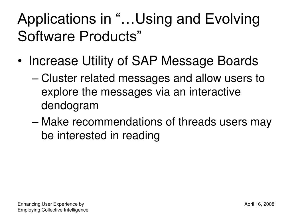 """Applications in """"…Using and Evolving Software Products"""""""