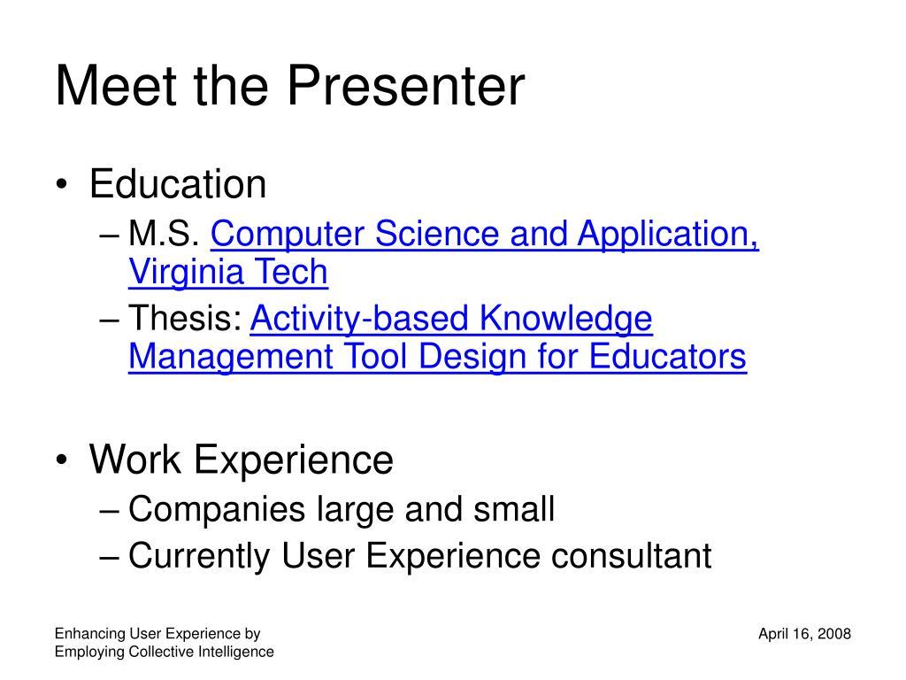Meet the Presenter