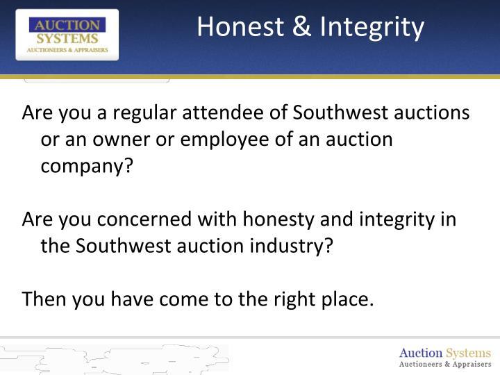 Honest integrity
