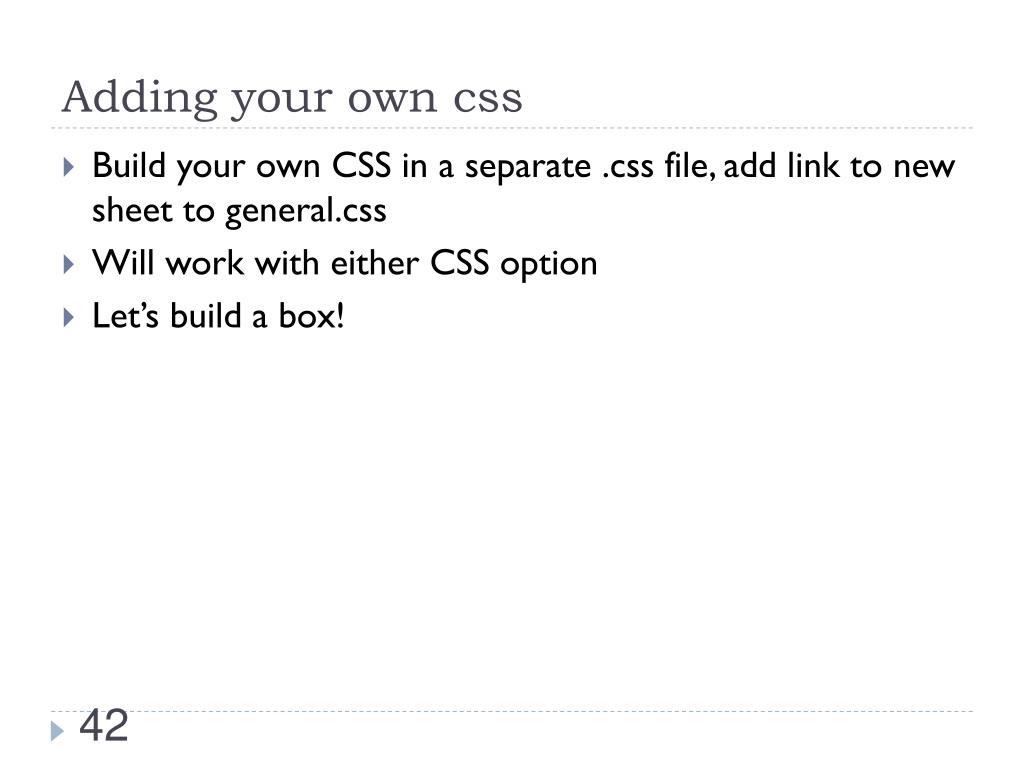 Adding your own css