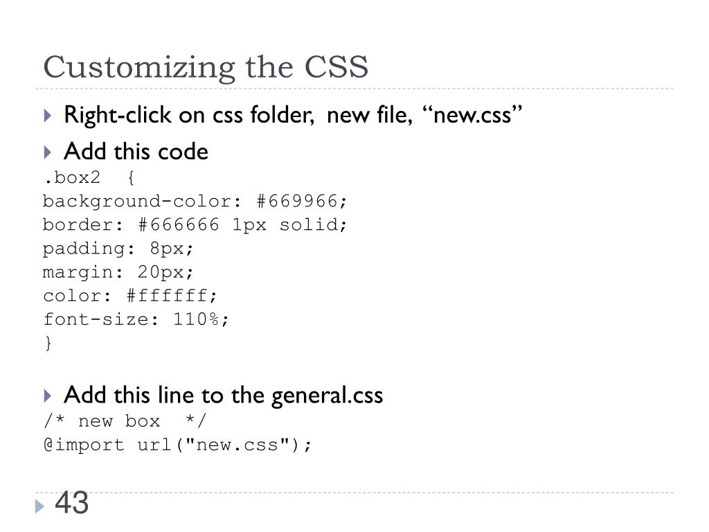 Customizing the CSS
