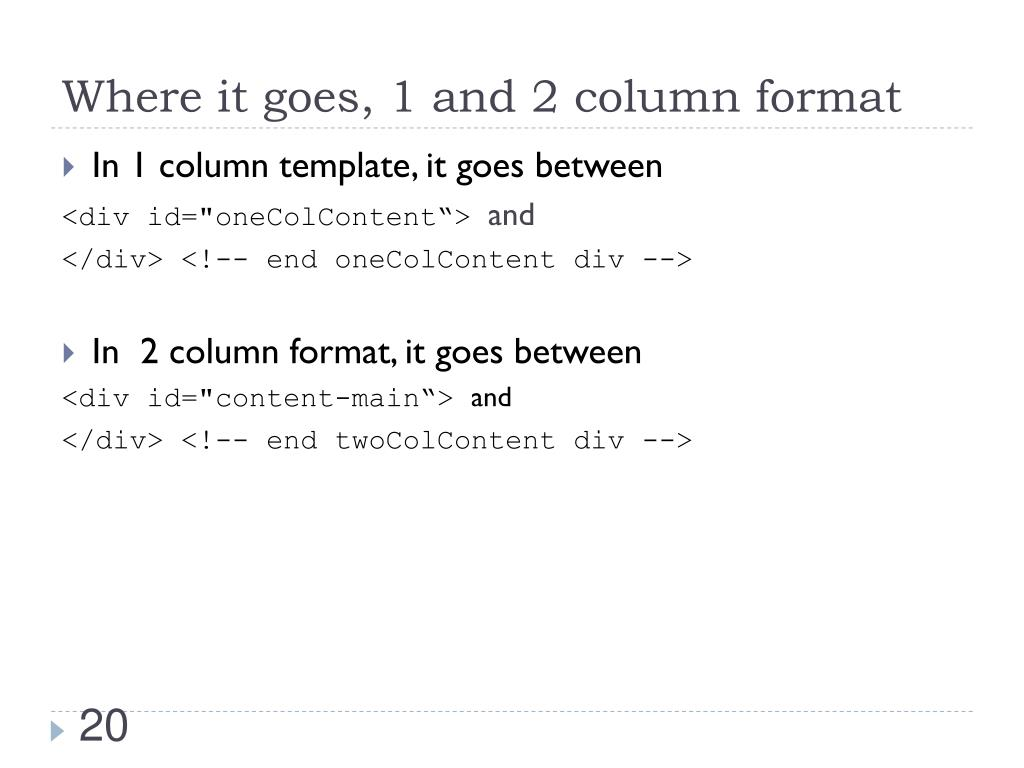 Where it goes, 1 and 2 column format