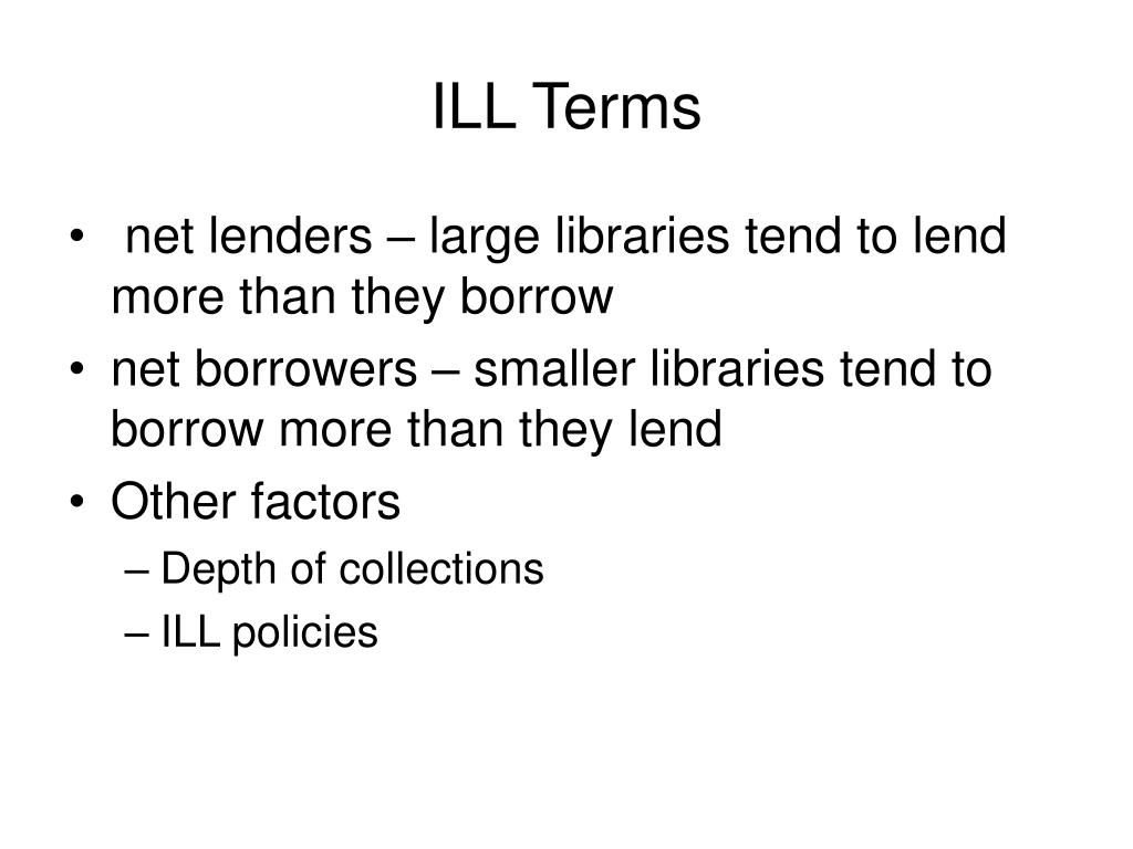 ILL Terms