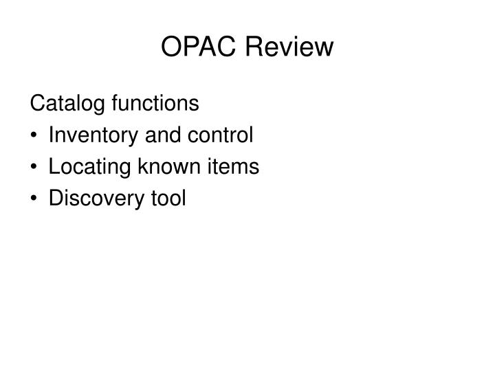 Opac review