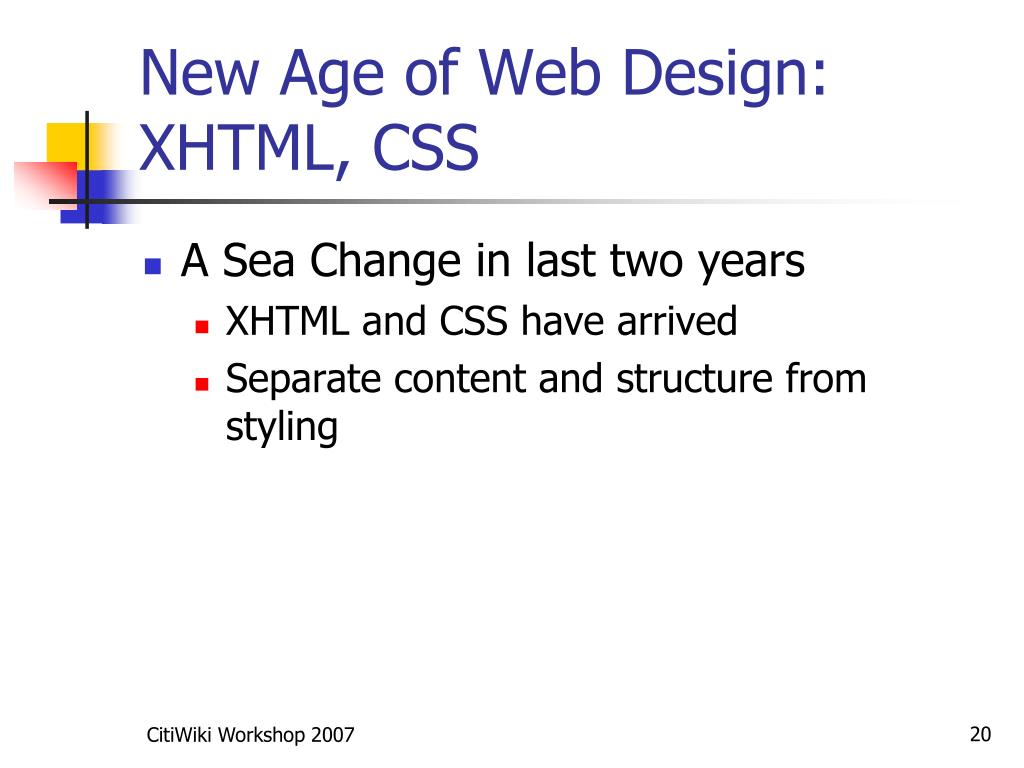 New Age of Web Design: XHTML, CSS