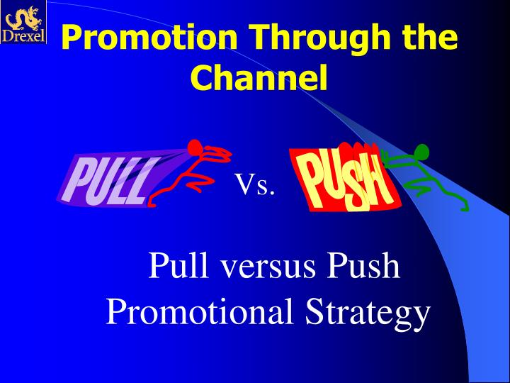Promotion Through the Channel