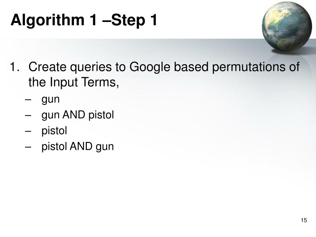 Algorithm 1 –Step 1