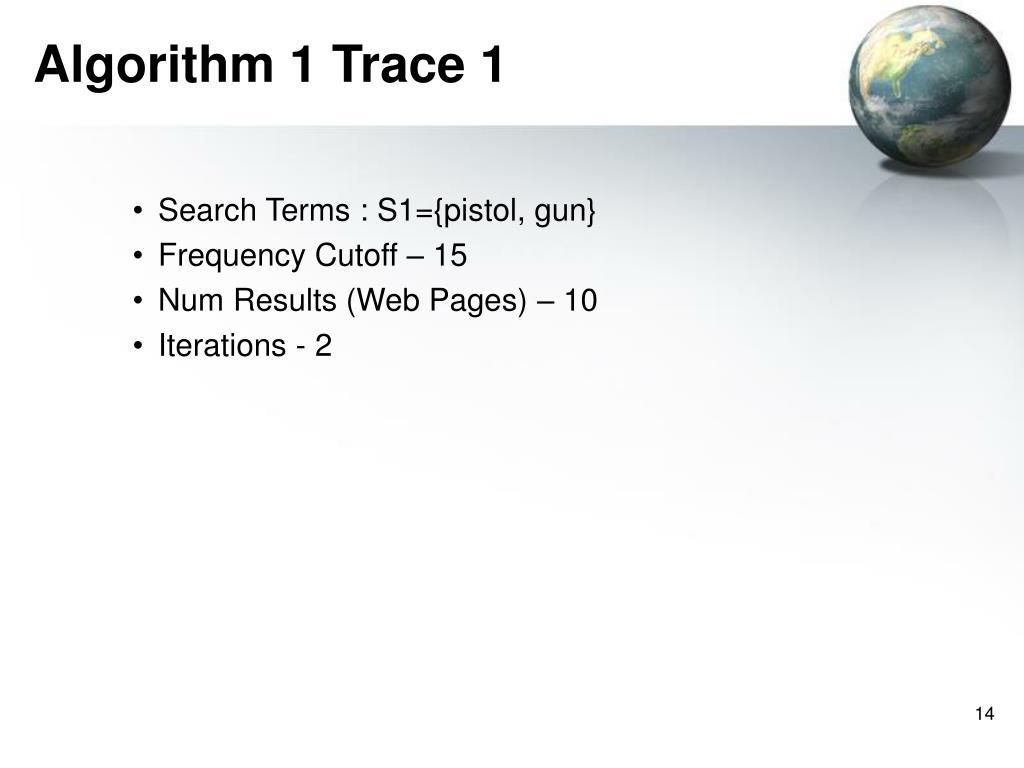 Algorithm 1 Trace 1
