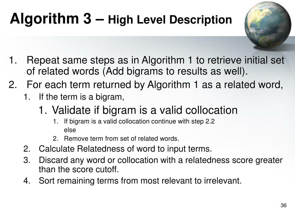 Algorithm 3 –