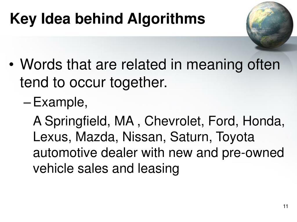 Key Idea behind Algorithms