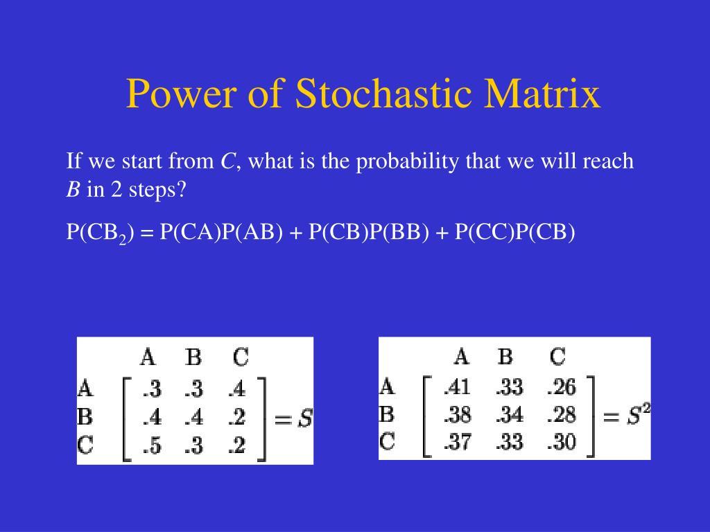 Power of Stochastic Matrix