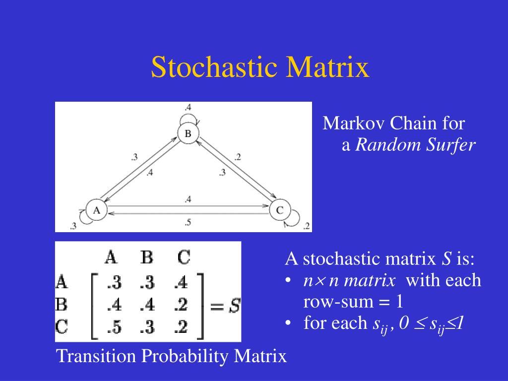 Stochastic Matrix
