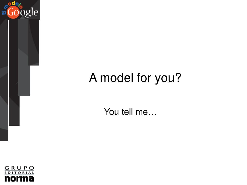 A model for you?