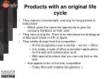 products with an original life cycle