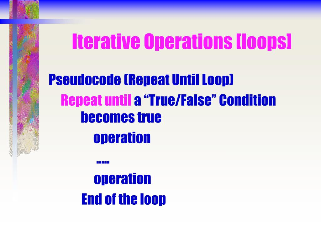 Iterative Operations [loops]