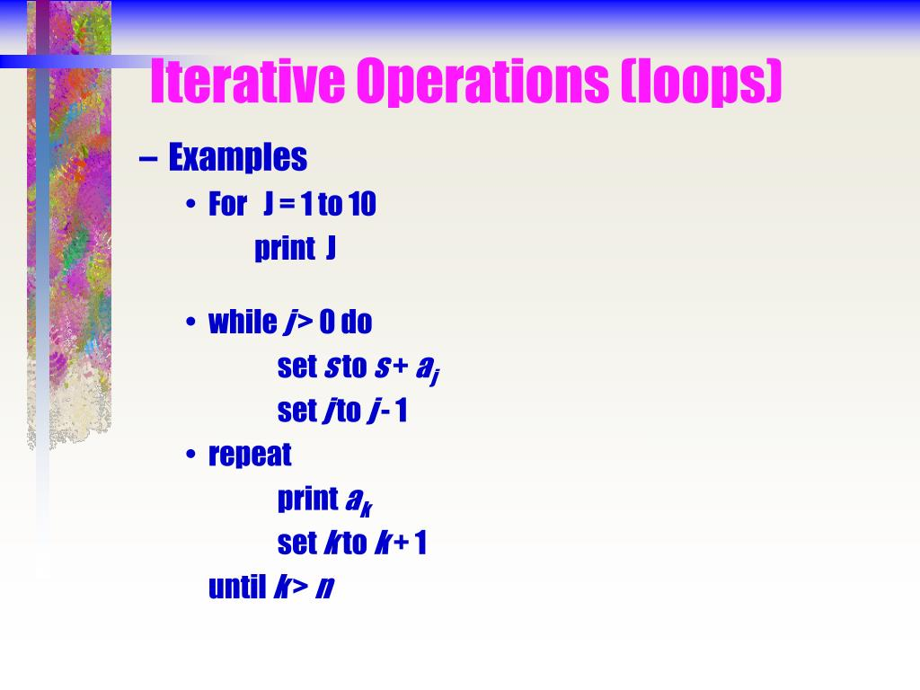 Iterative Operations (loops)