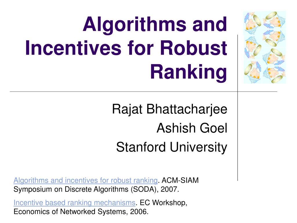 algorithms and incentives for robust ranking l.