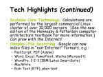 tech highlights continued