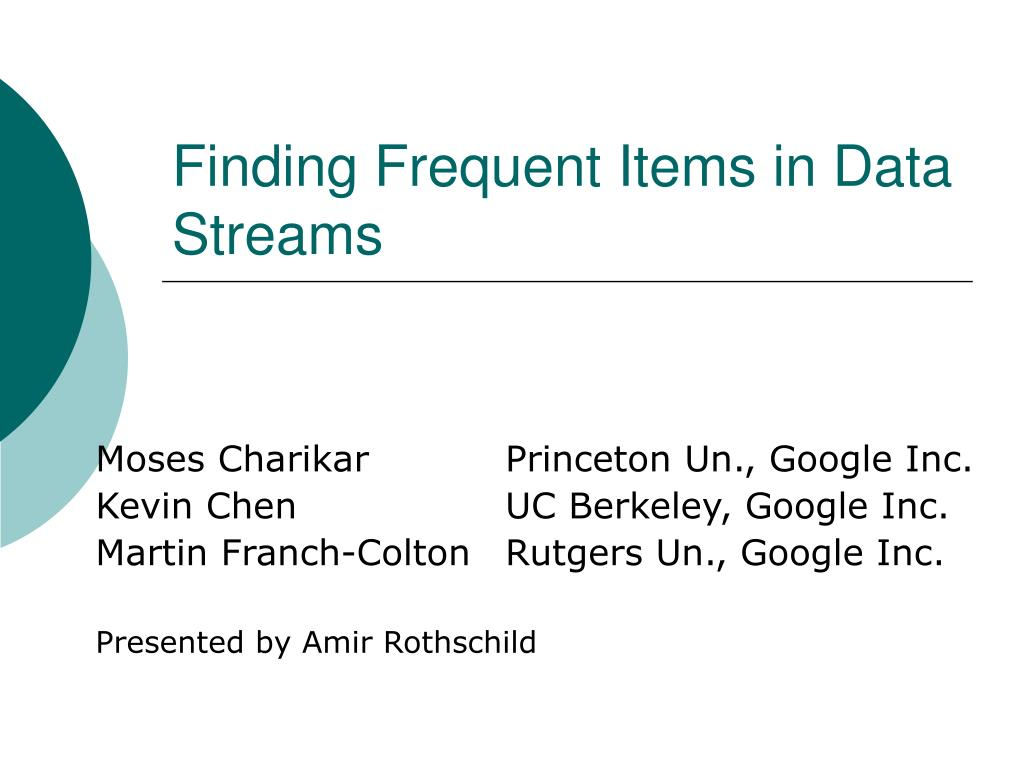 finding frequent items in data streams l.