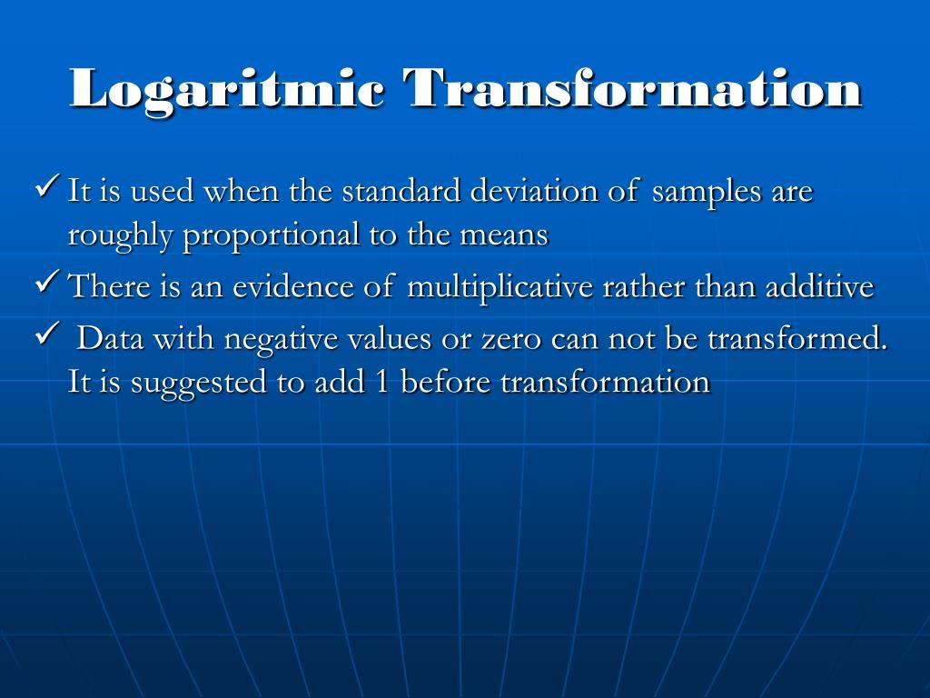 Logaritmic Transformation