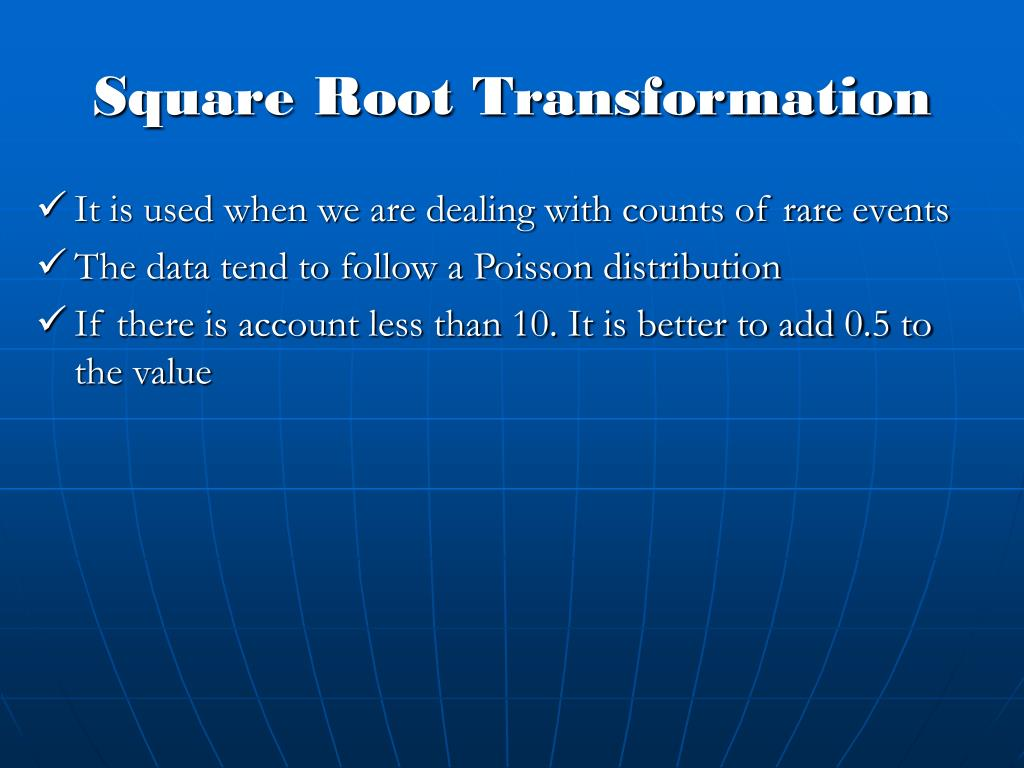 Square Root Transformation