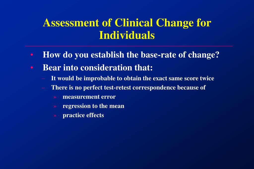 Assessment of Clinical Change for Individuals