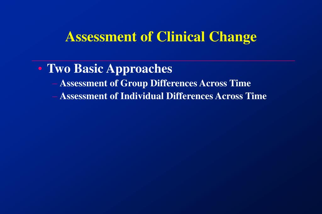Assessment of Clinical Change