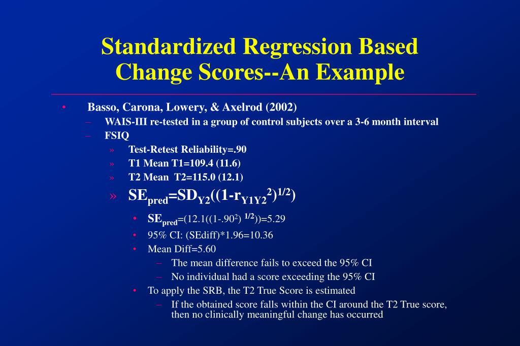 Standardized Regression Based Change Scores-