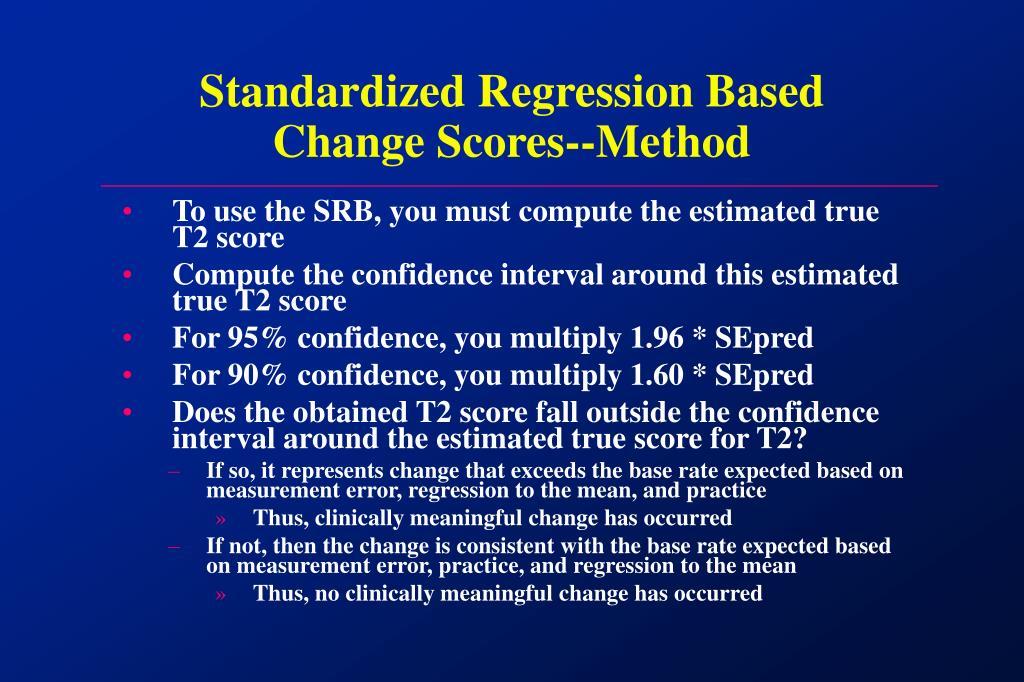 Standardized Regression Based Change Scores--Method